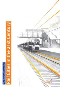 Rail cities in the 21st century