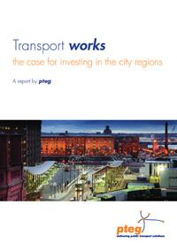 Transport works: the case for investing in the city regions
